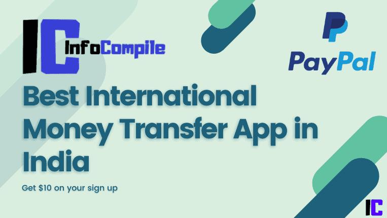 Best International Money Transfer App in India