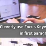 How to cleverly use Focus Keyword in first paragraph