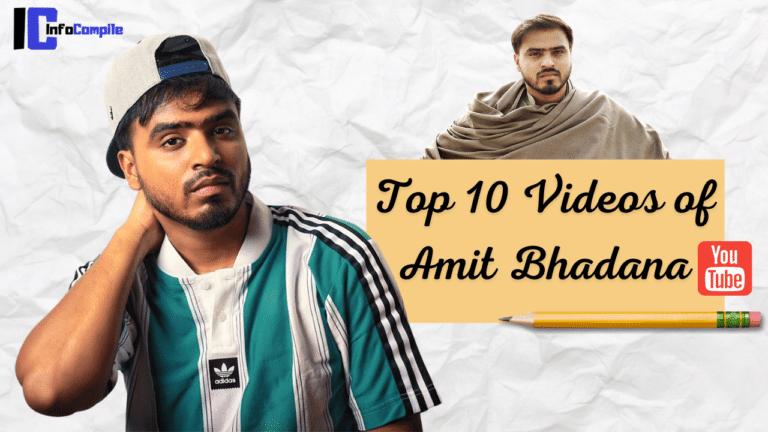 Top 10 Videos of Amit Bhadana